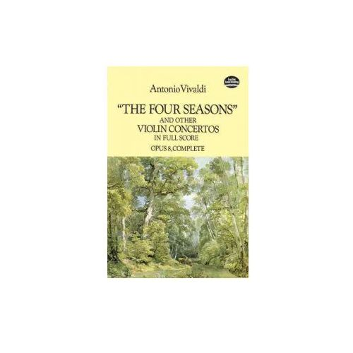 The Four Seasons and Other Violin Concertos in Full Score: Opus 8, Complete (9780486286389)
