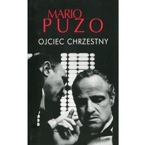 Ojciec chrzestny - Mario Puzo (9788379855018)