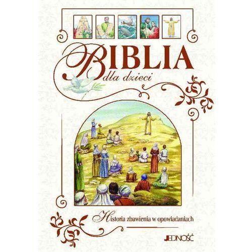 Biblia dla dzieci Historia zbawienia w opowiadaniach (2016)