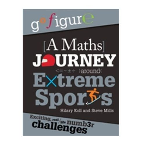 Go Figure: A Maths Journey Around Extreme Sports