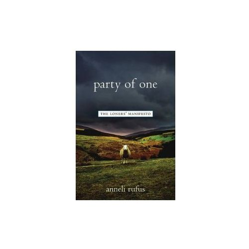 Party of One, Rufus, Anneli S.