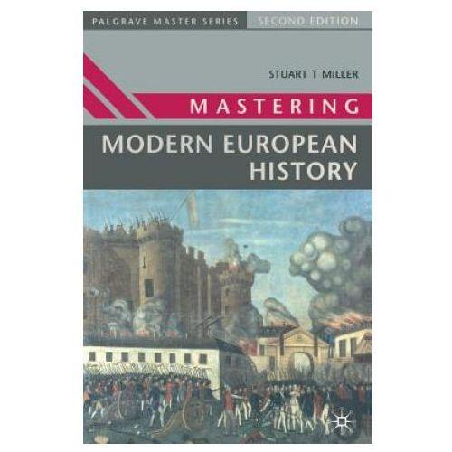 Mastering Modern European History, Macmillan