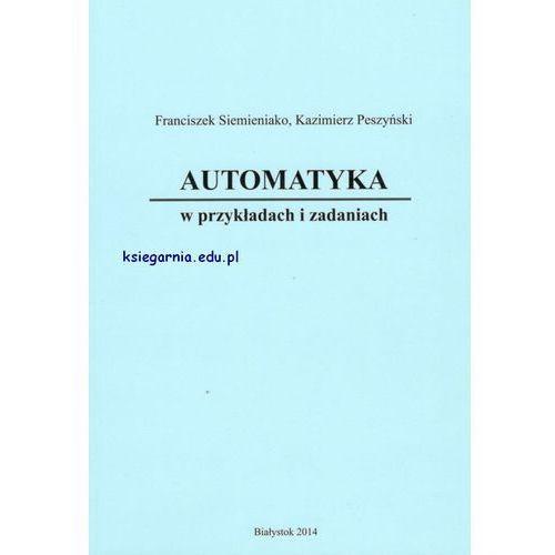 Automatyka w przykładach i zadaniach (2014)