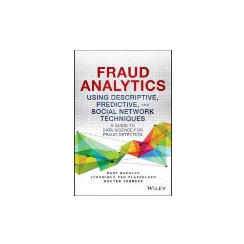 Fraud Analytics Using Supervised, Unsupervised and Social Network Learning Techniques