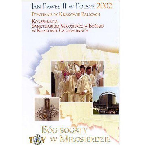 Jan Paweł II w Polsce 2002 r - POWITANIE W KRAKOWIE BALICACH - DVD