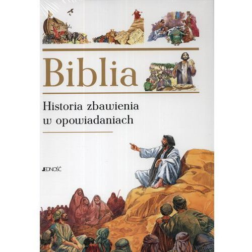 Biblia. Historia zbawienia w opowiadaniach (272 str.)