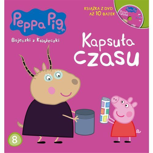 Świnka Peppa Bajeczki z książeczki Część 8 Kapsuła czasu (32 str.)