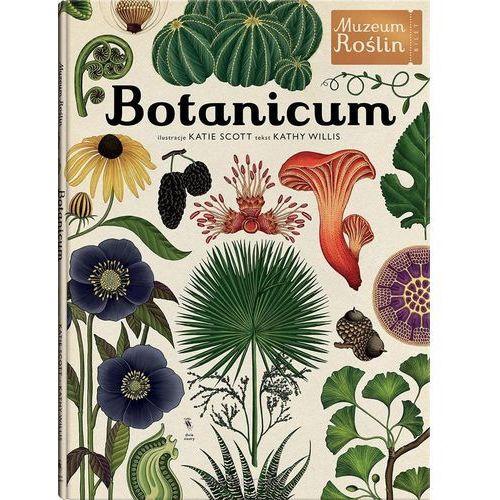 Botanicum - Kathy Willis. Katie Scott (96 str.)