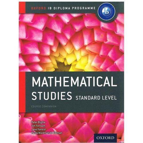 IB Mathematical Studies Sl Course Book: Oxford IB Diploma Pr (9780198390138)