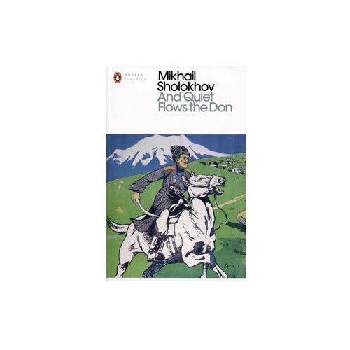 And Quiet Flows the Don - Sholokhov Mikhail