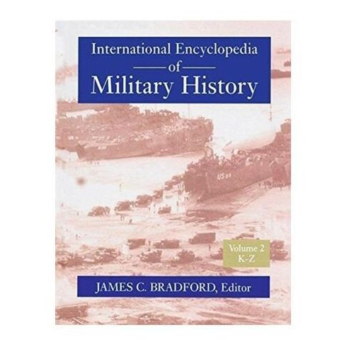 INTERNATIONAL ENCYCLOPEDIA OF MILITARY H (9781138309586)