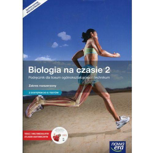 Biologia LO KL 2. Podręcznik. Zakres rozszerzony. Biologia na czasie (2016), Nowa Era