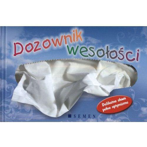 Dozownik wesołośći-twarda oprawa (2011)