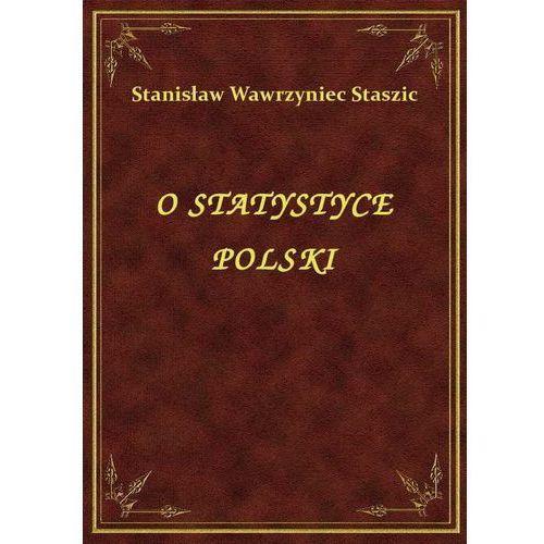 O Statystyce Polski (9788328459809)