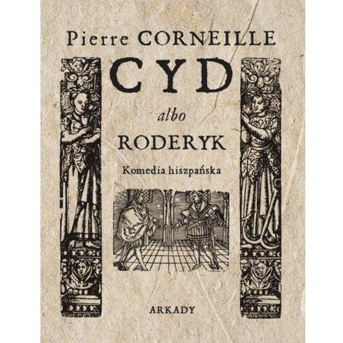 Cyd albo roderyk komedia hiszpańska (9788321350776)