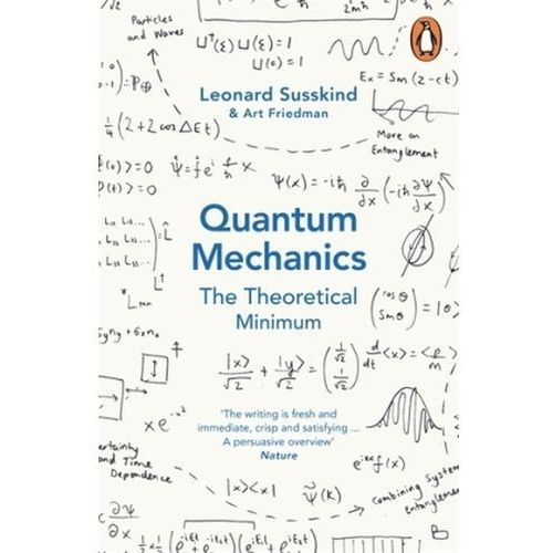 Quantum Mechanics: The Theoretical Minimum (9780141977812)