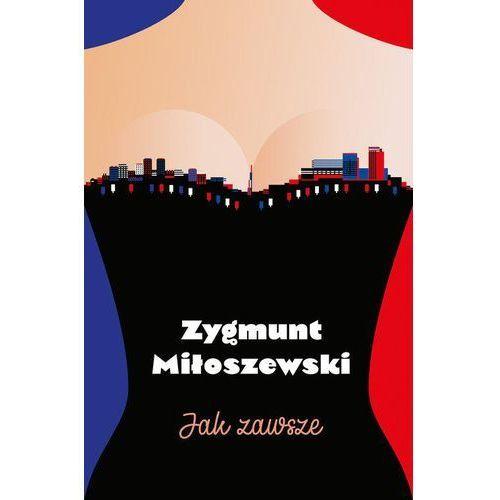 Jak zawsze - Zygmunt Miłoszewski (2017)
