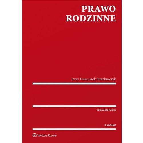 Prawo rodzinne - Jerzy Strzebinczyk, Jerzy Franciszek Strzebinczyk