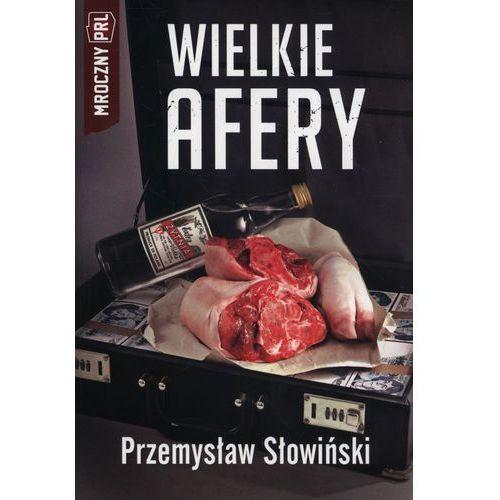 Wielkie afery, Przemysław Słowiński