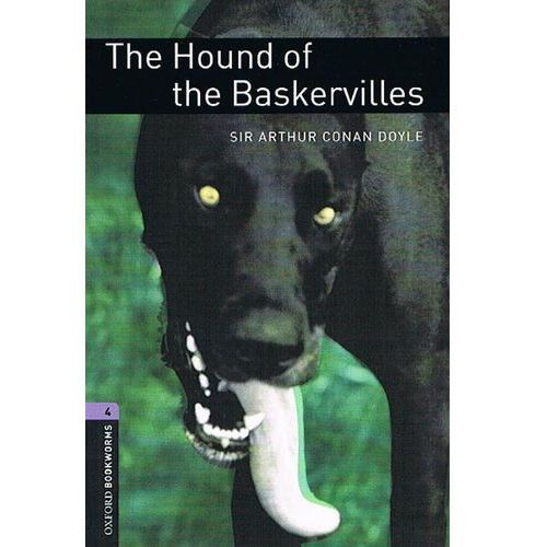 The Hound Of The Baskervilles The Oxford Bookworms Library Stage 4 (1400 Headwords) (9780194791748)