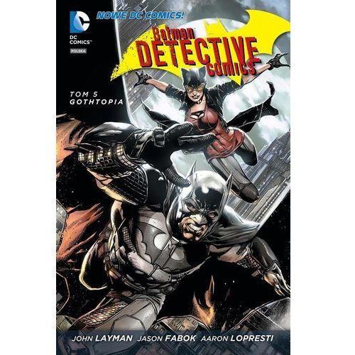Batman. Detective Comics #05: Gothtopia, oprawa twarda