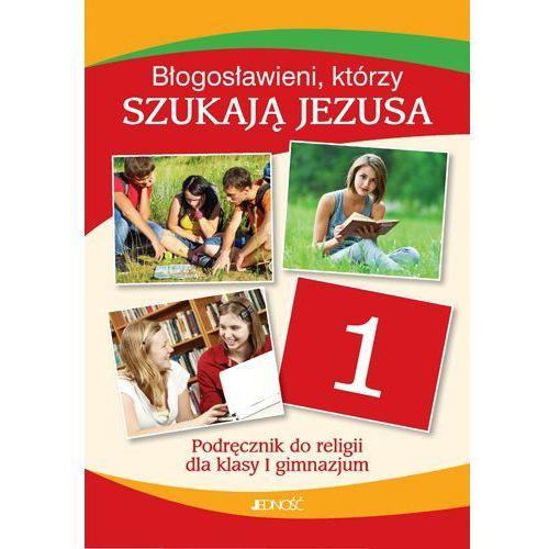 Błogosławieni Którzy Szukają Jezusa 1 Podręcznik