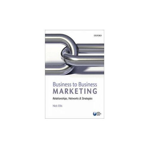 Business to Business Marketing, Nick Ellis