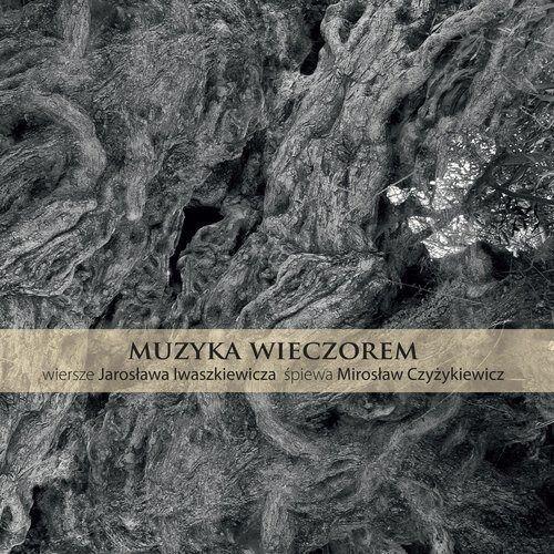 Mirosław czyżykiewicz Muzyka wieczorem - 35% rabatu na drugą książkę! (5906409115435)