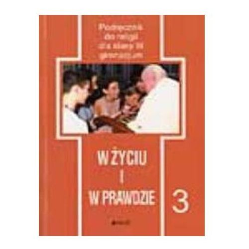 W życiu i w prawdzie 3 Podręcznik (2011)
