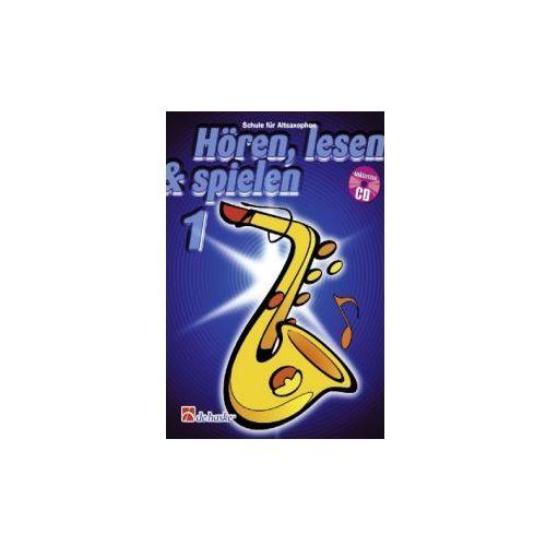 Hören, lesen & spielen, Schule für Altsaxophon, m. Audio-CD. Bd.1 (9789043105842)