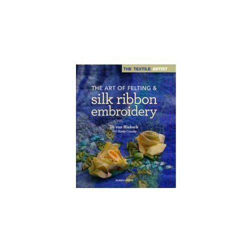ART OF FELTING & RIBBON EMBROI