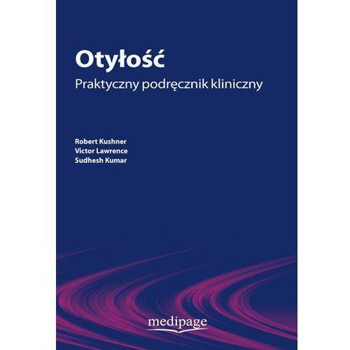 Otyłość Praktyczny podręcznik kliniczny, oprawa miękka