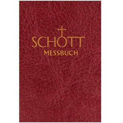 Schott-Messbuch für die Sonn- und Festtage des Lesejahres C Benediktiner der Erzabtei Beuron