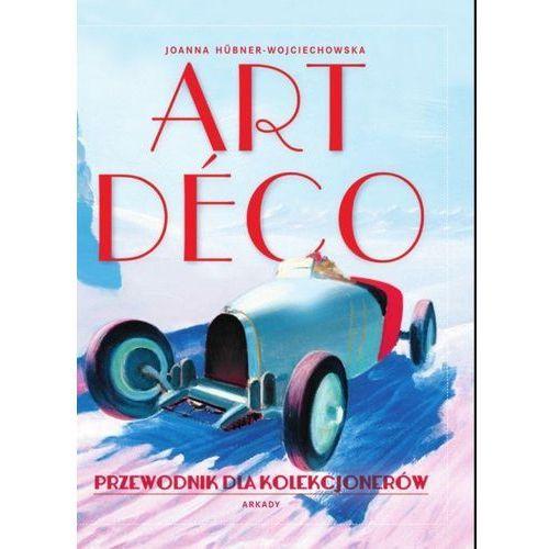 Art Deco. Przewodnik dla kolekcjonerów (2013)