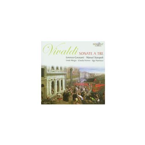 Brilliant classics Vivaldi: sonate a tre - lorenzo cavasanti, manuel staropoli, linda murgia, claudia ferrero, ugo nastrucci (płyta cd)