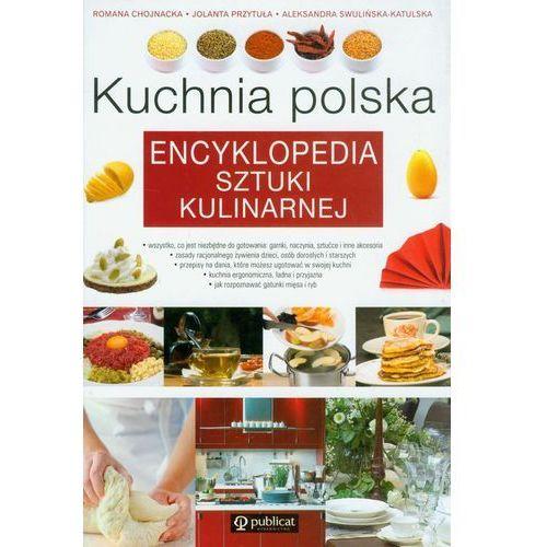 Kuchnia polska. Encyklopedia sztuki kulinarnej (2012)