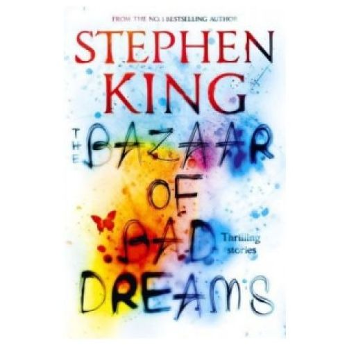 The Bazaar of Bad Dreams, Stephen King