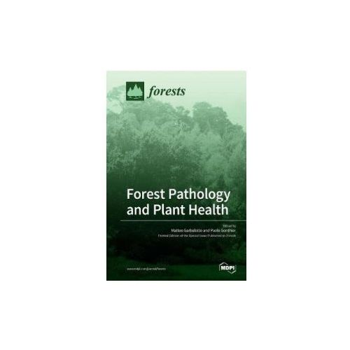 FOREST PATHOLOGY AND PLANT HEALTH (9783038426714)