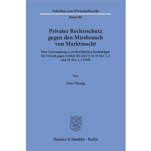 Privater Rechtsschutz gegen den Missbrauch von Marktmacht