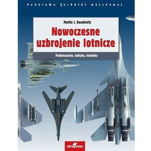 Nowoczesne uzbrojenie lotnicze (9788370206833)