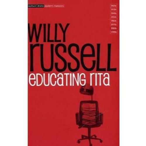 willy russells educating rita essay 'educating rita', written by willy russell, follows the relationship between rita, a young liverpuldian working class hairdresser and frank, a middle aged university lecturer one of the main themes in the play has been conveyed: personal relationships.