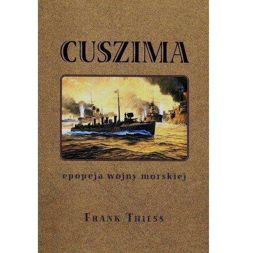 Cuszima Epopeja wojny morskiej - Wysyłka od 3,99 - porównuj ceny z wysyłką (528 str.)
