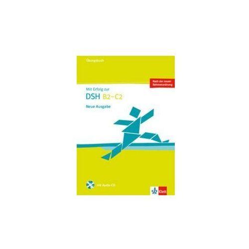 Mit Erfolg zur DSH B2-C2 Übungsbuch + Audio CD (2015)