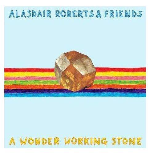 Roberts, alasdair & friends - a wonder working stone marki Drag city