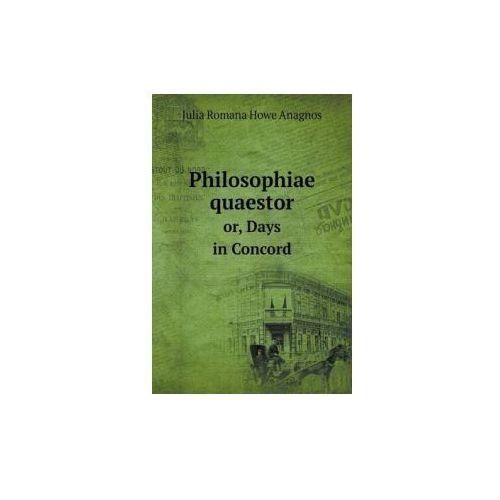 Philosophiae Quaestor Or, Days in Concord (9785519257930)