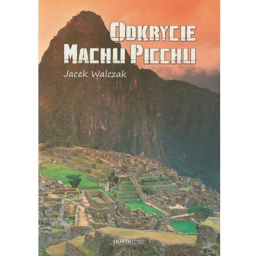 Odkrycie Machu Picchu, Novae Res