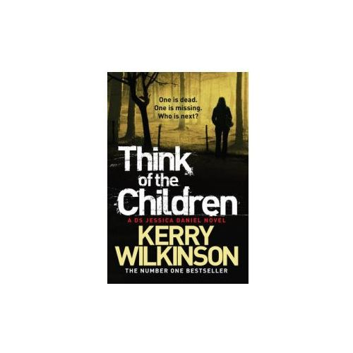 Think of the Children: Book 4 (9781447223405)