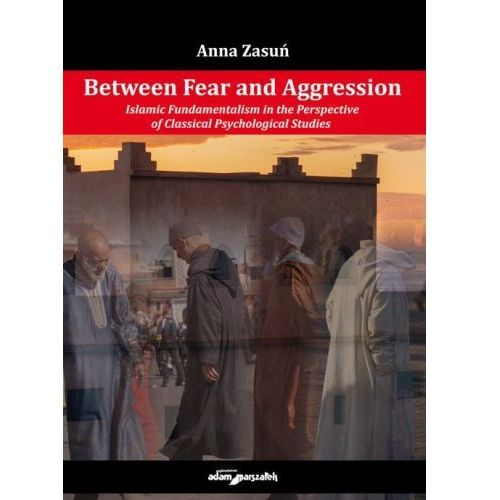 Between Fear and Aggression. (178 str.)