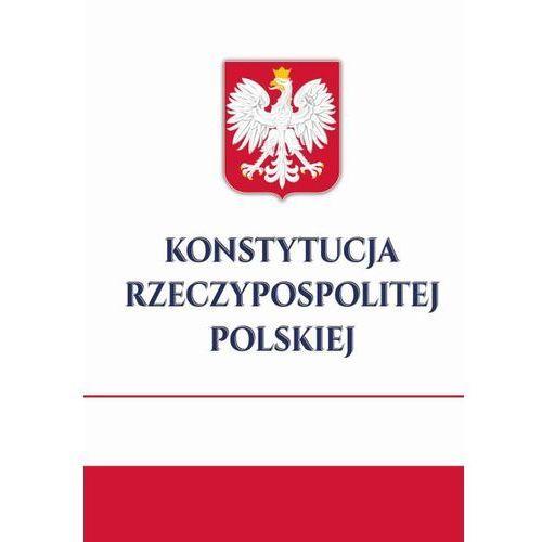 Konstytucja Rzeczypospolitej Polskiej - Opracowanie zbiorowe (64 str.)