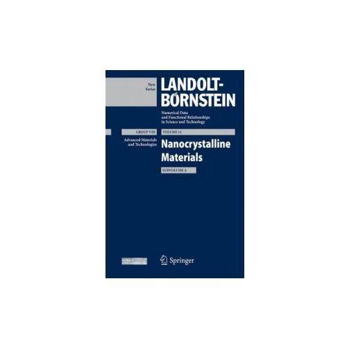 Nanocrystalline Materials, Subvolume A (9783642323980)